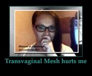 transvaginal Mesh Hurts me