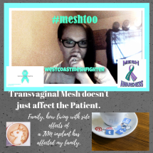 Family, how living with side effects ofa TVM implant hasaffected my family.